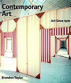 Contemporary art : art since 1970