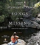 Songs for the missing : a novel