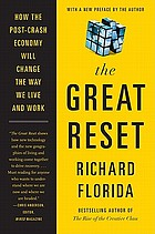 The great reset : how the post-crash economy will change the way we live and work