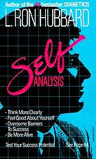 Self analysis : a simple self-help volume of tests and techniques based on the discoveries contained in dianetics