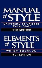 The Chicago manual of style. The elements of style