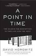 A point in time : the search for redemption in this life and the next