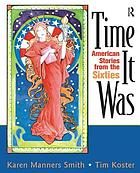 Time it was : American stories from the sixties