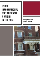 Using informational text to teach : a raisin in the sun