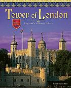Tower of London : England's ghostly castle