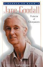 Jane Goodall, protector of chimpanzees