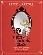 Through the looking-glass & what Alice found there