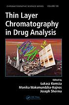 Thin layer chromatography in drug analysis
