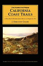 California coast trails : a horseback ride from Mexico to Oregon in 1911
