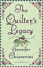 The quilter's legacy : an Elm Creek Quilts novel