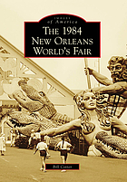 The 1984 New Orleans World's Fair