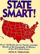 State smart! : over 130 ready-to-use puzzle activities based on the geography & history of the 50 United States