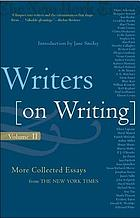 Writers on writing : collected essays from The New York times ; introduction by John Darnton.