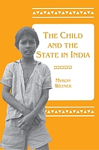 The child and the state in India : child labor and education policy in comparative perspective