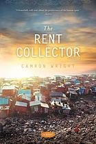 The rent collector : a novel