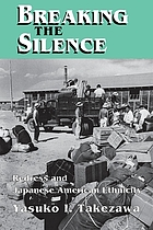 Breaking the silence : redress and Japanese American ethnicity