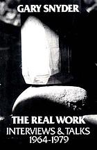 The real work : interviews & talks, 1964-1979