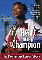 Heart of a champion : the Dominique Dawes story