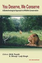 You deserve, we conserve : a biotechnological approach to wildlife conservation