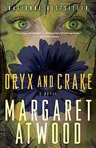 Oryx and Crake : a novel