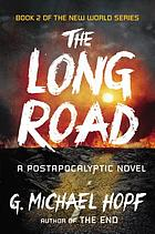 The Long Road : a Postapocalyptic Novel