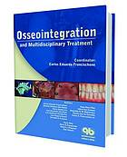 Osseointegration and multidisciplinary treatment