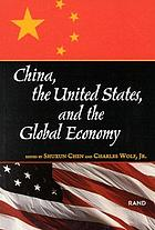 China, the United States, and the global economy