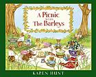 A picnic with the Barleys : a little story about courage and forgiveness