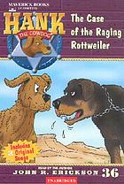 The case of the raging rottweiler.