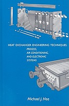 Heat exchanger engineering techniques : process, air conditioning, and electronic systems : a treatise on heat exchanger installations that did not meet performance