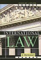 International law : a dictionary