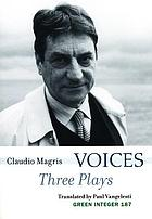 Voices : three plays : To have been, Stadelmann, Voices