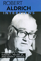 Robert Aldrich : interviews