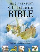 The 21st century children's Bible