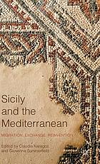 Sicily and the Mediterranean : migration, exchange, reinvention