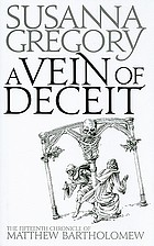 A vein of deceit