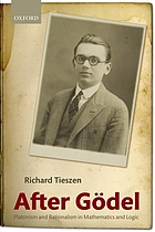 After Gödel : Platonism and rationalism in mathematics and logic