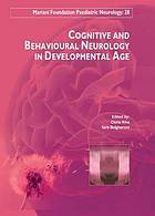Cognitive and behavourial neurology in developmental age.