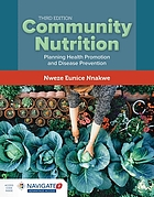Community nutrition : planning health promotion and disease prevention