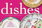 Dishes : 623 colourful, wonderful dinner plates
