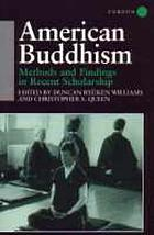 American Buddhism : methods and findings in recent scholarship