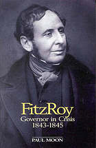 FitzRoy : governor in crisis, 1843-1845