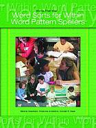 Words their way : word sorts for within word pattern spellers