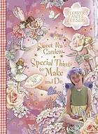 Sweet Pea's garden : special things to make and do