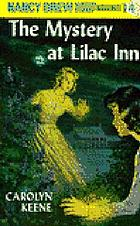 The mystery at Lilac Inn (Nancy Drew #4).