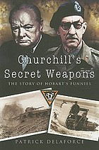 Churchill's secret weapons : the story of Hobart's funnies