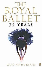 The Royal Ballet : 75 years