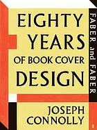 Faber and Faber : eighty years of book cover design