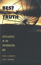 Best truth : intelligence in the Information Age