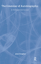 The grammar of autobiography : a developmental account
